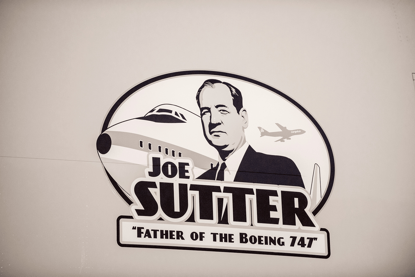 The latest Cargolux 747-8 Freighter carries a special decal The Father of the Boeing 747 Joe Sutter